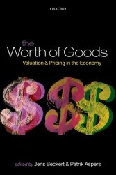 The Worth of Goods  Valuation and Pricing in the Economy