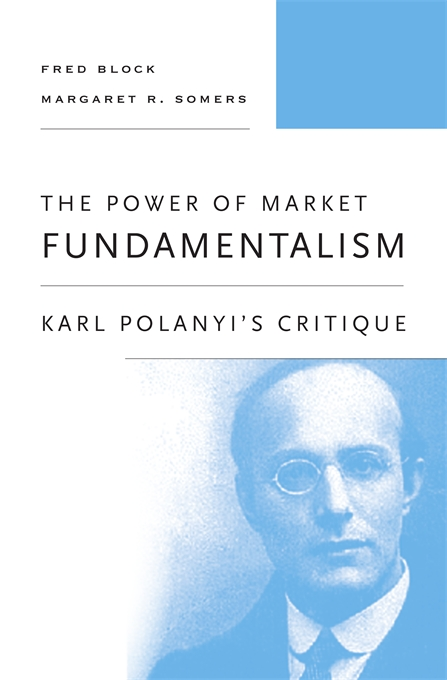 economic sociology of karl polanyi s formal Polanyi then said that only in the historical development of the modern west have the two come to have the same meaning, for only in modern capitalism is the economic system (substantive) fused with rational economic logic (formal) that maximizes individual self-interests.