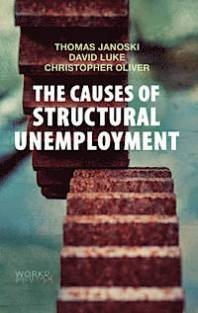 The Causes of Structural Unemployment