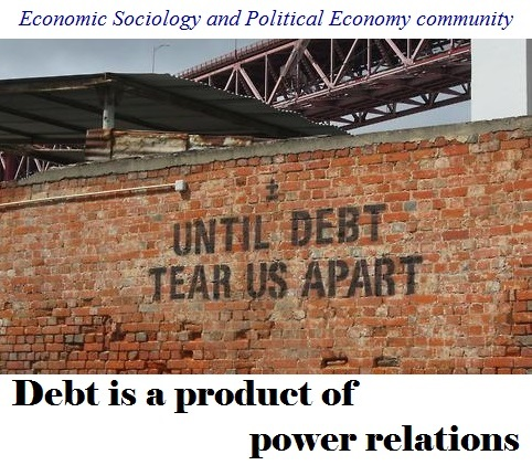 Debt is a product of power relations