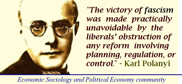 Karl Polanyi On The Rise Of Fascism And Market Economy Economic