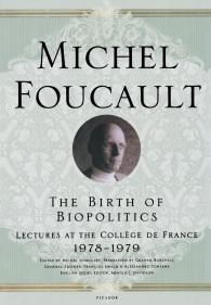 The Birth of Biopolitics