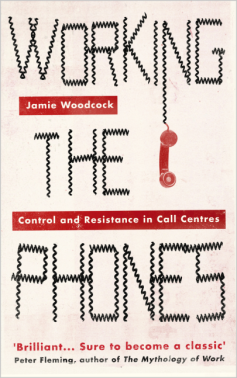 Working the Phones control and resistance in call centers