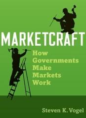 Marketcraft How Governments Make Markets Work Vogel