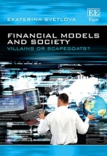 Financial Models and Society Villains or Scapegoats