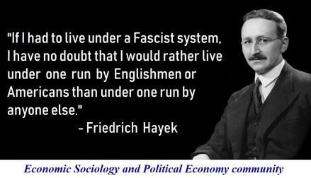 hayek neoliberalism fascism