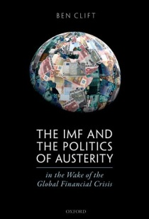 IMF and the Politics of Austerity in the Wake of the Global Financial Crisis