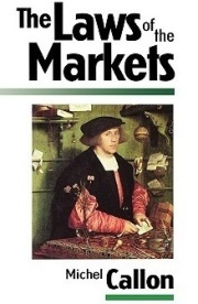 The Laws of the Markets Michel Callon